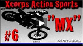 Xcorps Action Sports TV #6.) MX seg.5