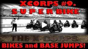 Xcorps Action Sports TV #9.) SUPERBIKE seg.5
