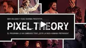 Pixel Theory - Trailer