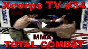Xcorps Action Sports TV #34.) TOTAL COMBAT seg.5