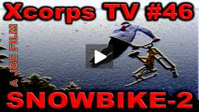 Xcorps Action Sports TV #46.) SNOWBIKE 2 seg.5