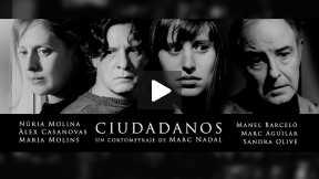 Ciudadanos - Trailer