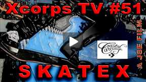 Xcorps Action Sports TV #51.) SKATE X seg.5