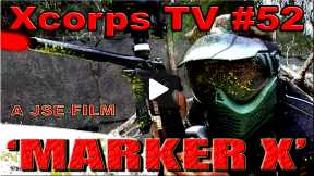 Xcorps Action Sports TV #52.) MARKER X seg.5