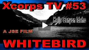 Xcorps Action Sports TV #53.) WHITEBIRD seg.5