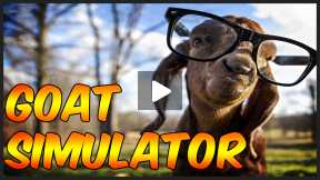 Lets Play - Goat Simulator! w/FaceCam