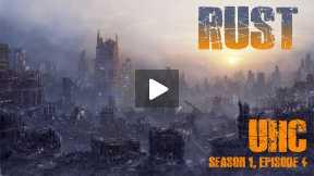 Rust - Ultra Hardcore Survival - Season 1 - Episode 4