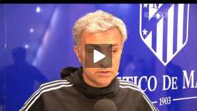 Mourinho's thoughts after Atletico match