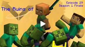 Minecraft - The Ruins of Vector - Episode 29, Ruins of Vector, Season 1 Finale