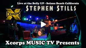Xcorps Music TV presents Stephen Stills