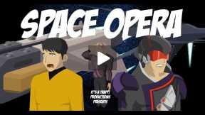 Space Opera - Teaser Trailer
