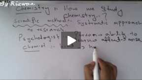 Understanding Chemistry (Lecture 2) How we study chemistry? (part a)