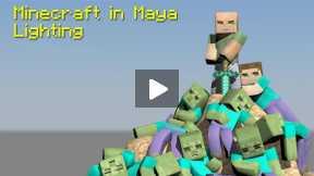Minecraft - Maya - Tutorial - Minecraft in Maya, Lighting