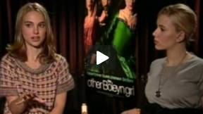 The Other Boleyn Girl - Interview with Natalie Portman and Scarlett Johansson