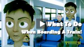 What To Do When Boarding A Train!