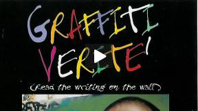 Graffiti Verite' : Read the Writing on the Wall