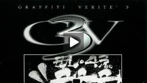 Graffiti Verite' 3 (GV3) A Voyage into the Iconography of Graffiti Art