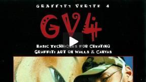 Graffiti Verite 4 (GV4): Basic Techniques for Creating Graffiti Art on Walls & Canvas