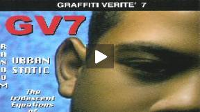 Graffiti Verite' 7 (GV7): Random Urban Static