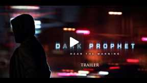 Dark Prophet Trailer
