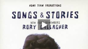 Songs & Stories - New York Remembers Rory Gallagher